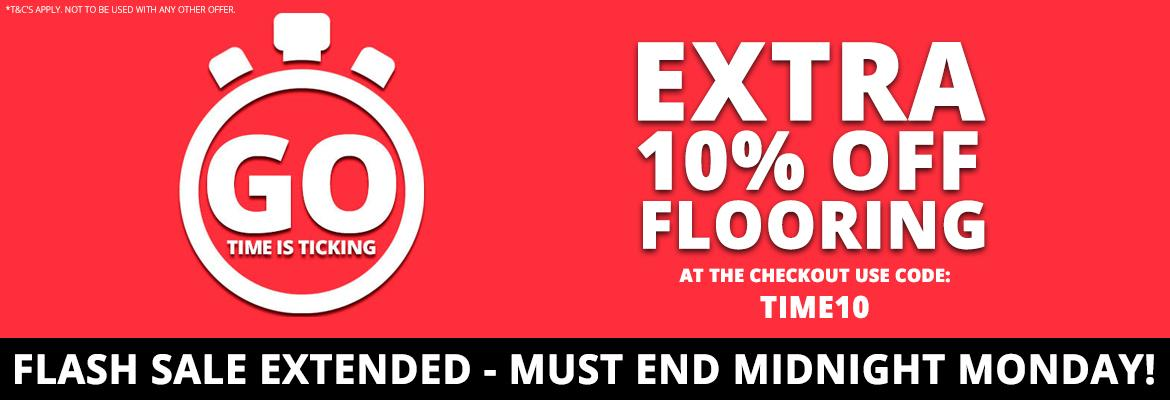 FLASH SALE - 10% OFF FLOORING USE CODE TIME10 AT THE CHECKOUT